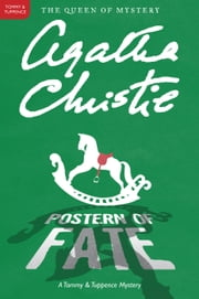 Postern of Fate - A Tommy and Tuppence Mystery ebook by Agatha Christie