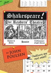 Shakespeare for Readers' Theatre, Volume 1 - Romeo and Juliet, Hamlet, A Midsummer Night's Dream ebook by John Poulsen