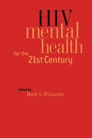 HIV Mental Health for the 21st Century eBook by
