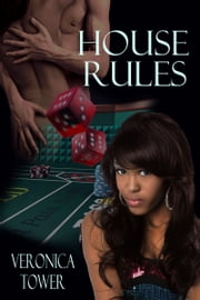 House Rules ebook by Veronica Tower