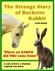 The Strange Story of Rockette Rabbit