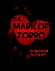 The Mask of Zorro: The Curse of Capistrano ebook by Johnston McCulley