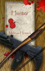 Hunter ebook by Melissa Hosack