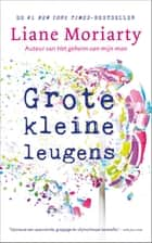 Grote kleine leugens eBook by Liane Moriarty, Monique Eggermont