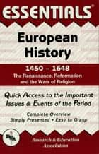 European History: 145 to 1648 Essentials ebook by