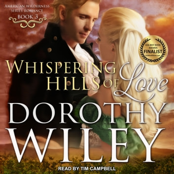 Whispering Hills of Love audiobook by Dorothy Wiley