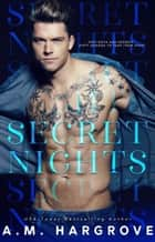 Secret Nights ebook by A. M. Hargrove