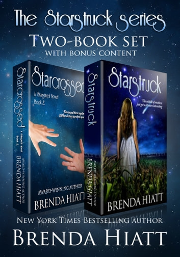The Starstruck Series Two-Book Set - Starstruck & Starcrossed plus Bonus Content ebook by Brenda Hiatt