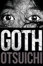 Goth ebook by Otsuichi