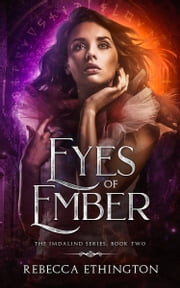 Eyes of Ember ebook by Rebecca Ethington