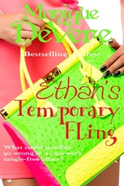 Ethan's Temporary Fling ebook by Monique DeVere