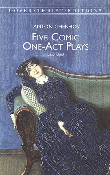 Five Comic One-Act Plays 電子書 by Anton Chekhov