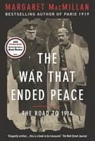 The War That Ended Peace ebook by Margaret MacMillan