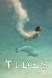 Tides ebook by Betsy Cornwell