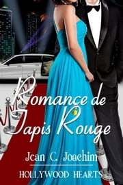 Romance de Tapis Rouge eBook by Jean Joachim