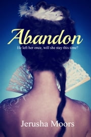 Abandon ebook by Jerusha Moors