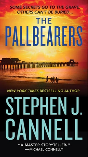 The Pallbearers ebook by Stephen J. Cannell