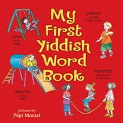 My First Yiddish Word Book ebook by Joni Sussman