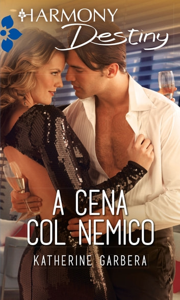 A cena col nemico ebook by Katherine Garbera