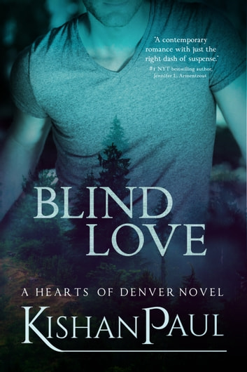 Blind Love ebook by Kishan Paul