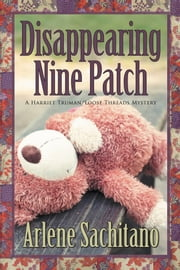 Disappearing Nine Patch ebook by Arlene Sachitano