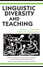 Linguistic Diversity and Teaching ebook by Commins, Nancy L.