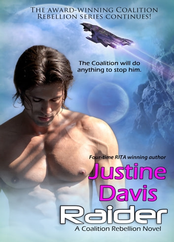 Raider - The Coalition Rebellion: Ziem 1 ebook by Justine Davis