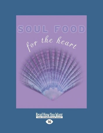 Soul Food for the Heart ebook by Kate Marr Kippenberger