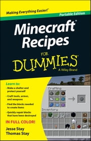 Minecraft Recipes For Dummies ebook by Jesse Stay,Thomas Stay