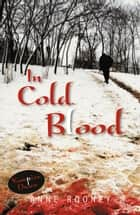 In Cold Blood ebook by Anne Rooney