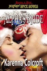 The Alpha's Bride ebook by Karenna Colcroft