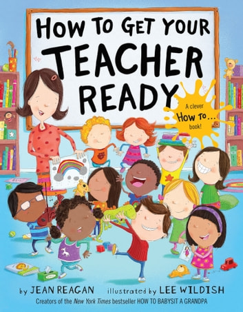 How to Get Your Teacher Ready ebook by Jean Reagan