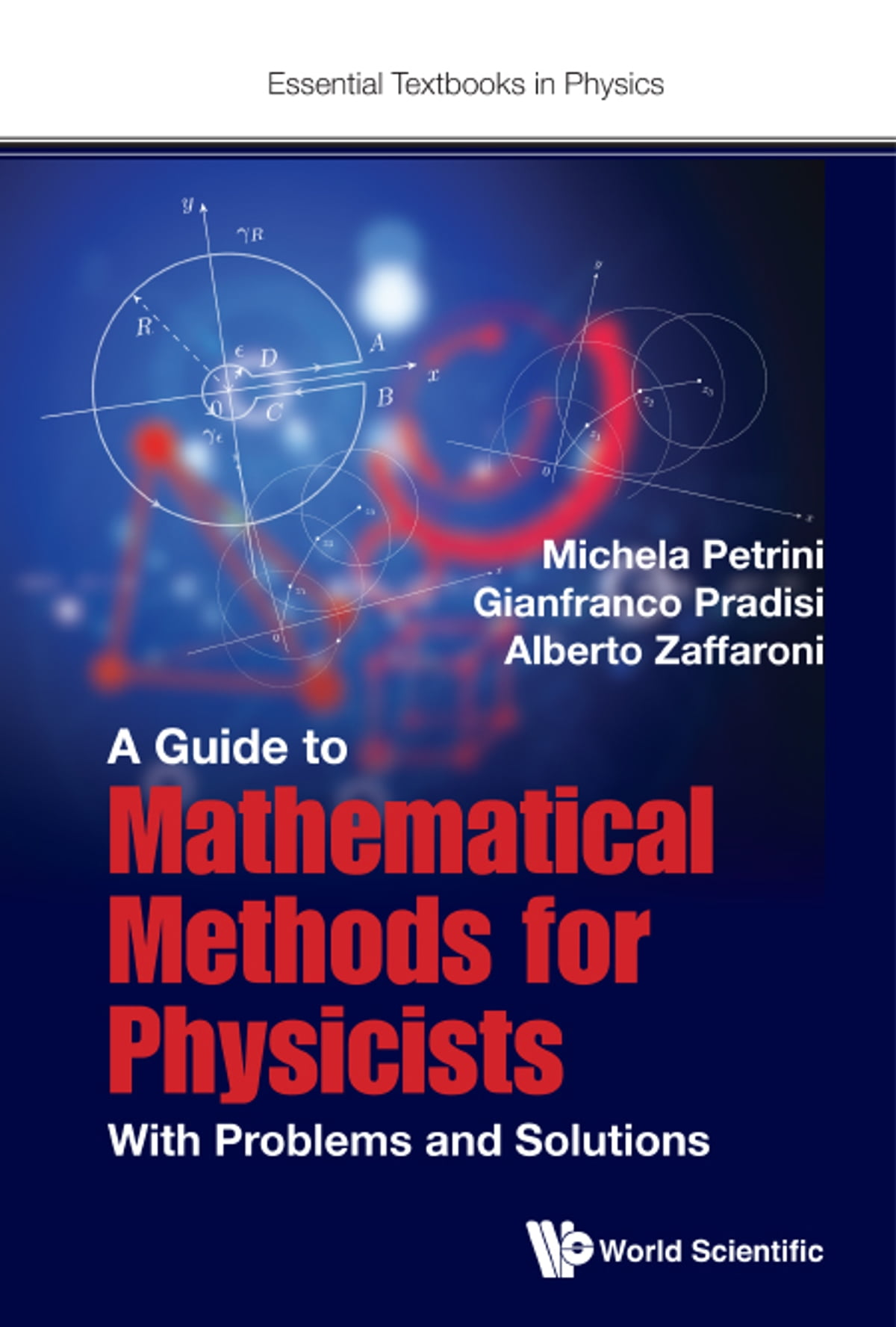 A Guide to Mathematical Methods for Physicists eBook by Michela Petrini -  9781786343468   Rakuten Kobo
