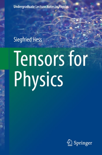Tensors for Physics ebook by Siegfried Hess