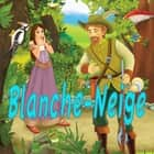 Blanche Neige audiobook by Frères Grimm