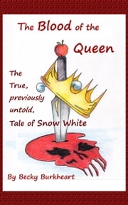 The Blood of the Queen ebook by Becky Burkheart