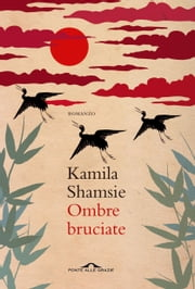 Ombre bruciate ebook by Kamila Shamsie
