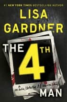 「The 4th Man」(Lisa Gardner著)