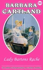 Lady Bartons Rache ebook by Barbara Cartland