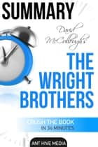 David McCullough's The Wright Brothers | Summary ebook by Ant Hive Media