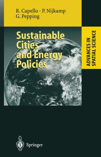 Sustainable Cities and Energy Policies ebook by Roberta Capello,K. Bithas,R. Camagni,Peter Nijkamp,H. Coccossis,Gerard Pepping