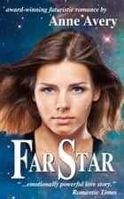 Far Star ebook by Anne Avery