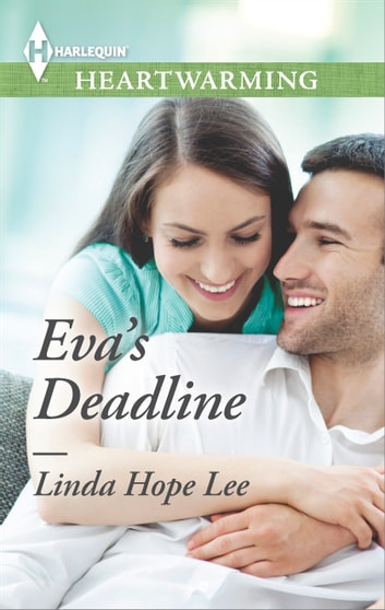 Eva's Deadline - A Clean Romance ebook by Linda Hope Lee