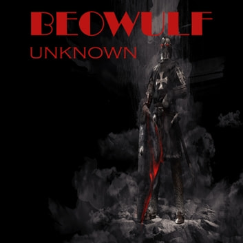 Beowulf by Unknown audiobook by Claire Yen,Unknown