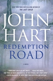 Redemption Road - A Novel ebook by John Hart