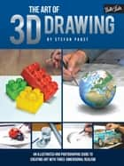 The Art of 3D Drawing ebook by Stefan Pabst