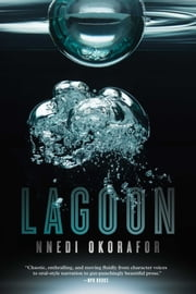 Lagoon ebook by Nnedi Okorafor
