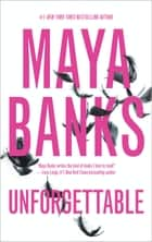 Unforgettable - An Anthology ebook by Maya Banks