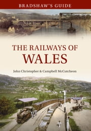 The Railways of Wales ebook by Phil Carradice