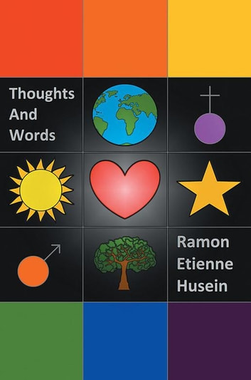 Thoughts and Words ebook by Ramon Etienne Husein